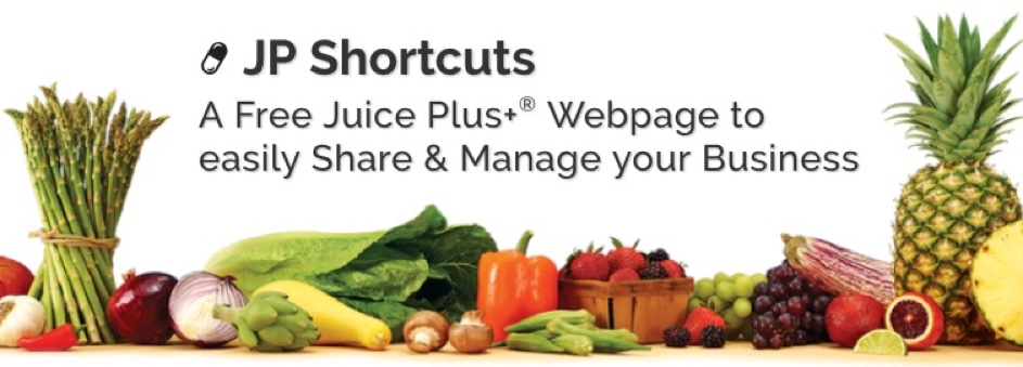 A Free Juice Plus+® Webpage to easily Share & Manage your Business